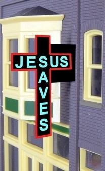 HO/O Jesus Saves  (nimated Neon Style Sign Kit), Miller Engineering Item Number MLR9071